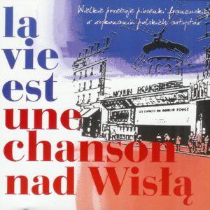 13-la-vie-est-une-chanson-po-polsku-img01