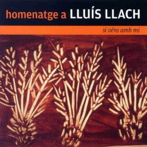 18-si-vens-amb-mi-homenatge-a-lluis-llach-img01